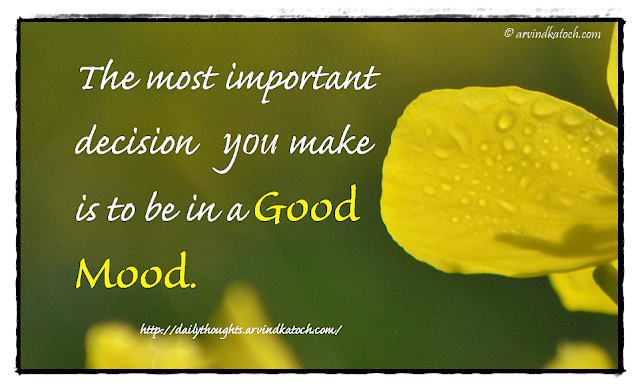Daily Thought, Quote, Decision, Good Mood,