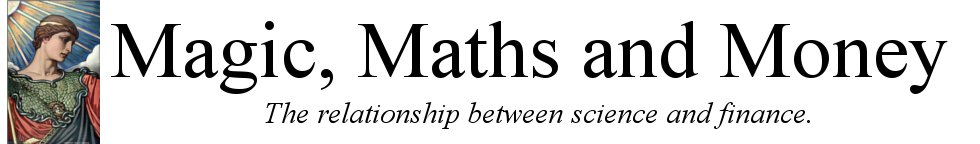Magic, maths and money