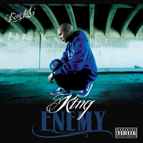 Lyrics: King Lil G - I'm Your Enemy (Ft. Big Swiisha)
