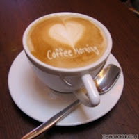 http://4.bp.blogspot.com/-TC6OTB7zgbI/Thkf9fmty1I/AAAAAAAAAtU/UtXv56qn8VA/s1600/coffee_morning.jpg