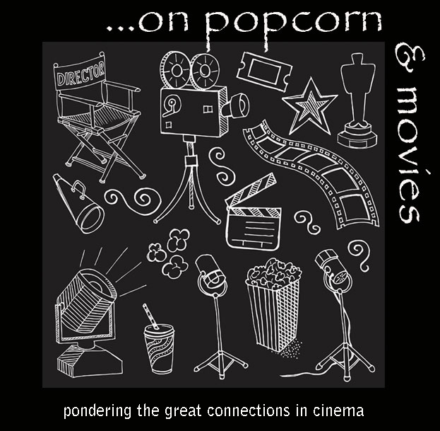 ...on popcorn and movies