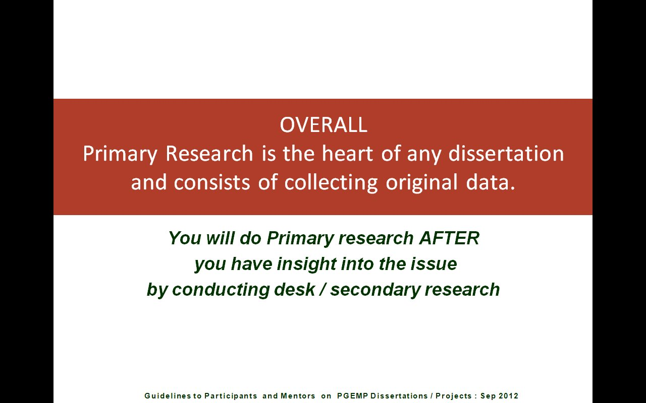 conduct primary research dissertation Secondary data is one type of quantitative analysis of findings' section of your dissertation research requires the collection of primary.