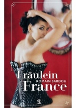 """Fraulein France"" Romain Sardou"