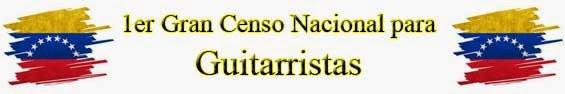 1er Gran Censo Nacional de Guitarristas