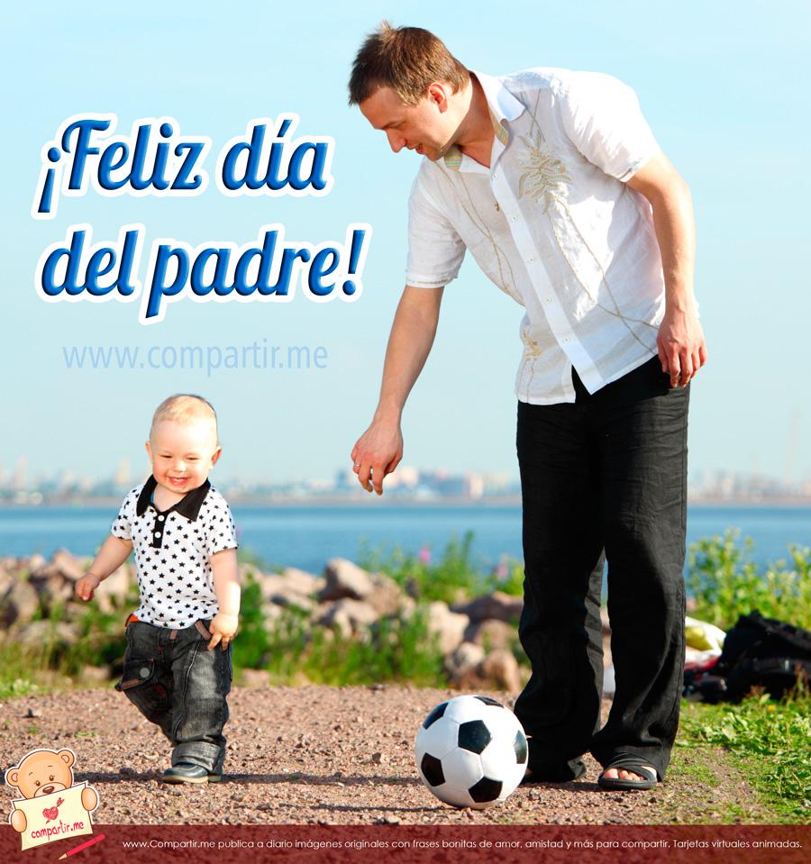 Imagenes De Feliz DIA Del Padre