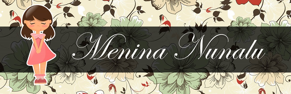 Blog OFICIAL Menina Nunalu