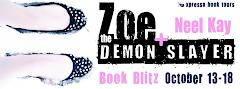 Zoe + the Demon Slayer - 17 October