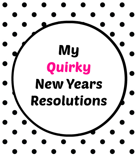 QUIRKY New Years Resolutions from It's Always Ruetten