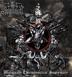 "SARINVOMIT - ""MALIGNANT THERMONUCLEAR SUPREMACY"""