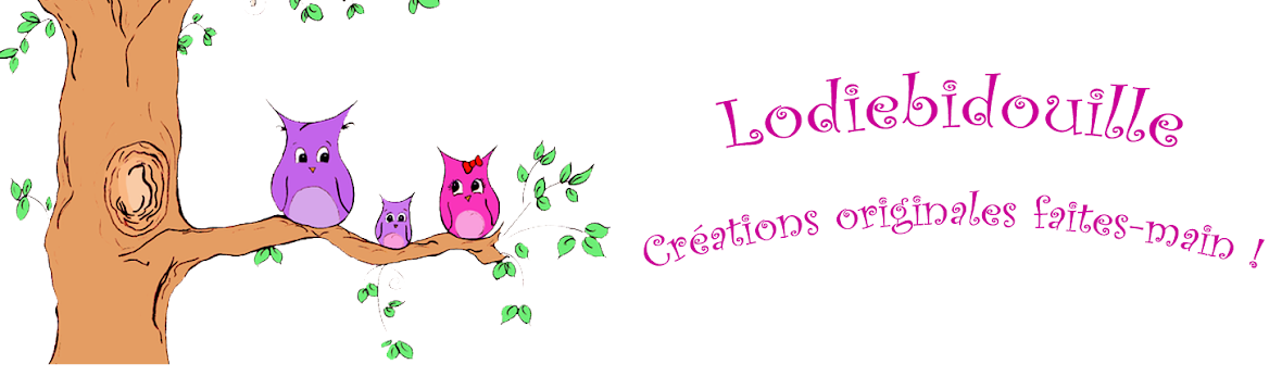 <center>LodieBidouille <br>Créations originales faites-main !</center>