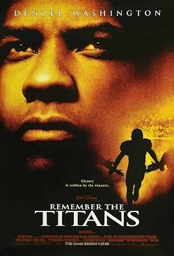 Đội Bóng Phi Thường - Remember The Titans 2000 (2000) Poster