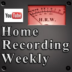 Home Recording Weekly on YouTube