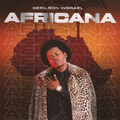 Gerilson Insrael - Africana (Dance Hall)