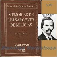 Livro Memórias de um Sargento de Milícias de Manuel Antonio de Almeida. Resumo e análise.