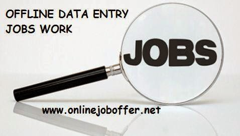 Offline Data Entry Jobs Without Any Investment & Registration Fees 2015