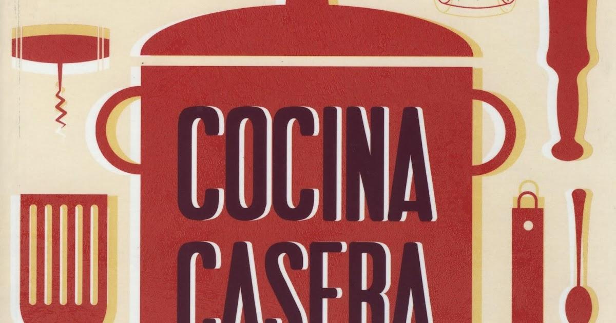 Cocina Casera | Libreria Argot Cocina Casera De Castellon Ya A La Venta El