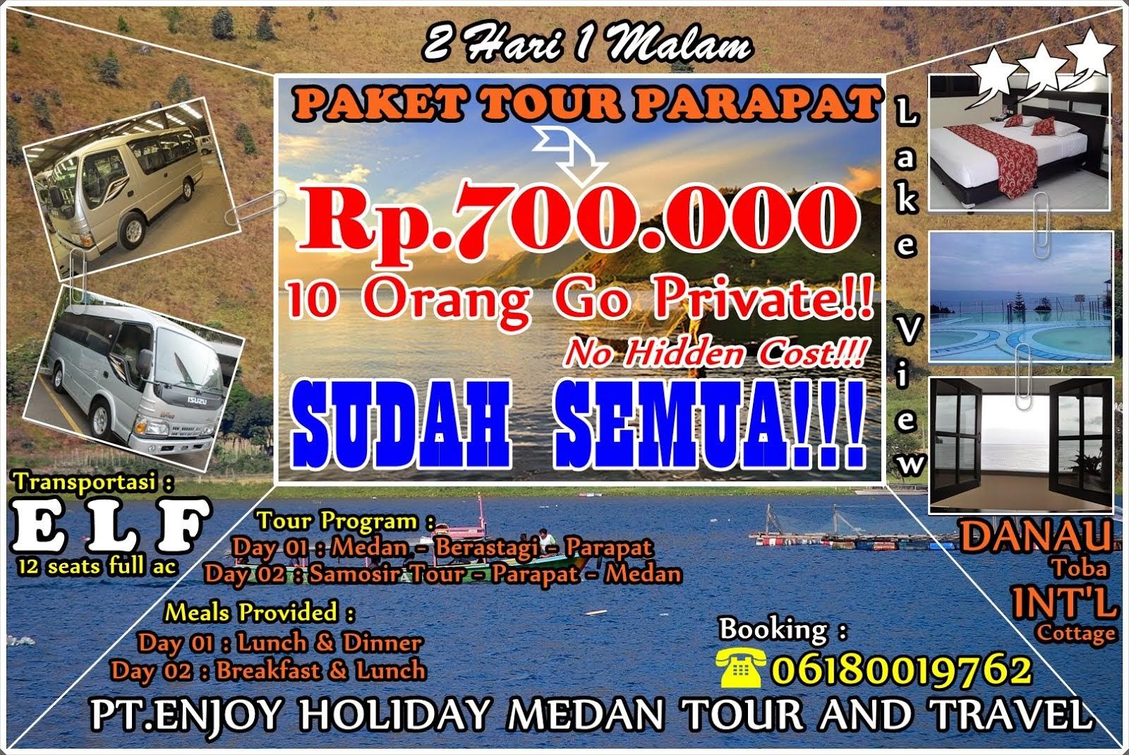 PROMO 2H1M HANYA RP.700.000 - 10 ORANG GO PRIVATE TOUR!! SUDAH SEMUA!!