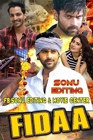 Fidaa 2018 Bollywood 300MB Movie HDRip 480p