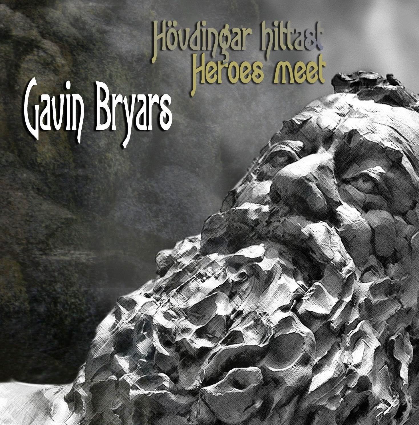 Gavin Bryars - Heroes Meet