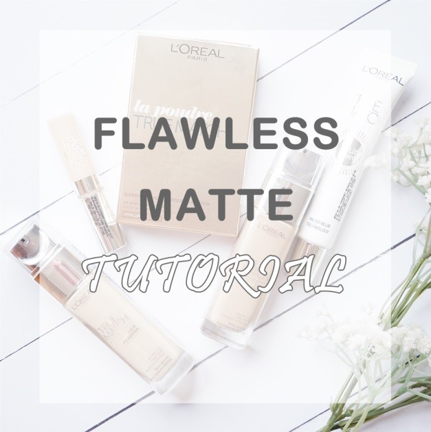 Flawless Matte Tutorial