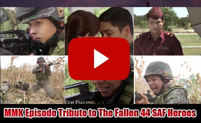 Watch Trailer of MMK Episode Tribute to The Fallen 44 SAF Heroes Portray by Coco Martin and Angel Locsin