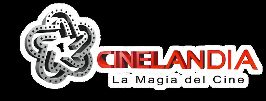 CINELANDIA LA MAGIA DEL CINE