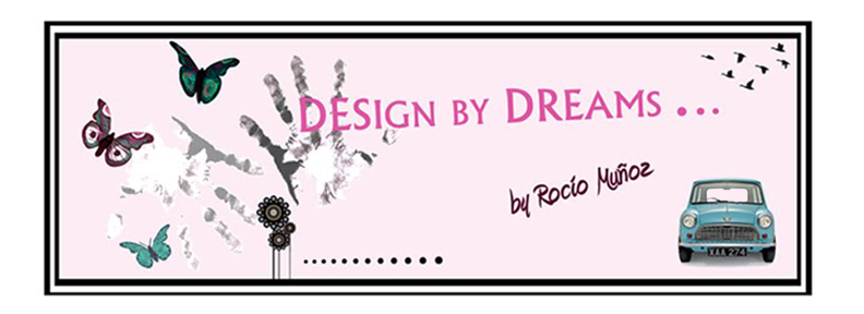 Design by dreams...