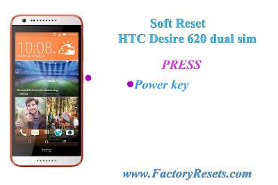 Soft Reset HTC Desire 620 dual sim