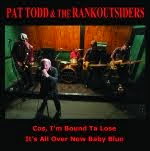 "7"" PAT TODD & The RANKOUTSIDERS"