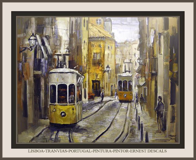 LISBOA-PINTURA-ARTE-PORTUGAL-HISTORIA-TRANVIAS-ERNEST DESCALS-