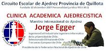 CLINICA ACADEMICA AJEDRECISTICA MAESTRO INTERNACIONAL DE AJEDREZ EL INGENIERO JORGE EGGER
