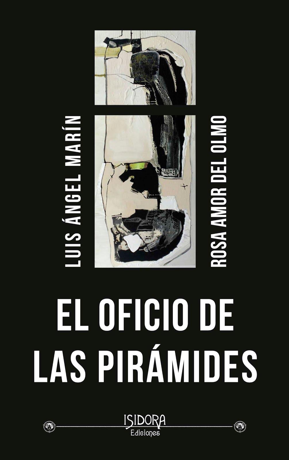 Dos poetas, dos autores, dos mundos: el oficio de las Pirámides