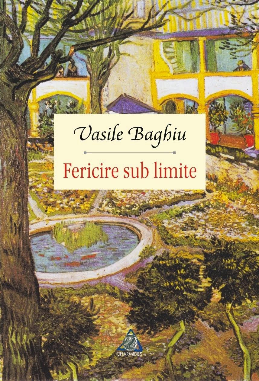 FERICIRE SUB LIMITE (roman, Ed. Charmides, 2014). Pentru comenzi, click pe copertă!