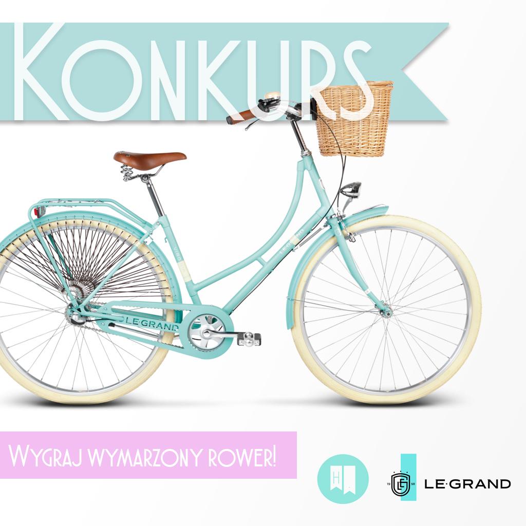 Konkurs- wygraj wymarzony rower od Le Grand.