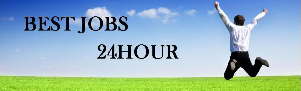 Welcome to Best Jobs 24Hours