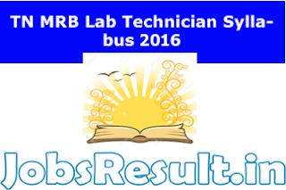 TN MRB Lab Technician Syllabus 2016