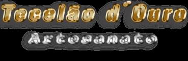 Tecelão d'Ouro - Artesanato