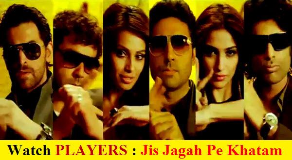 Players 'Jis Jagah Pe Khatam' Video Song - Watch Latest Movies Trailer ...