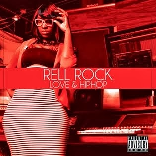 Rell Rock | Love And Hip Hop