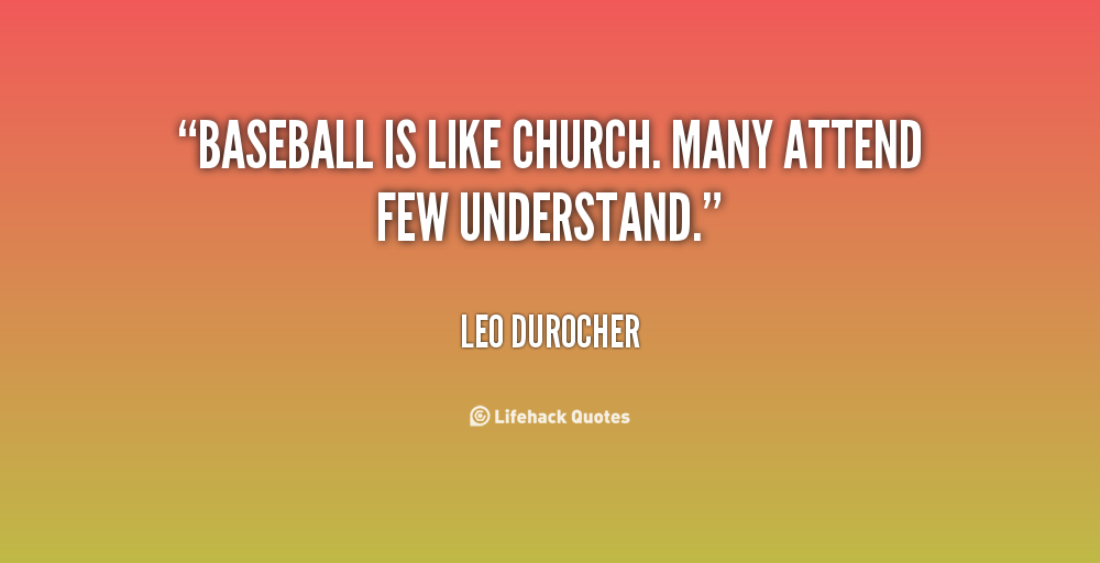 Baseball Quote Beauteous God Politics And Baseball Notable Baseball Quotes