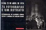 25-O DIA 25 DE ABRIL DE 1974 - 76 FOTOGRAFIAS E UM RETRATO - Fotografias de Alfredo Cunha
