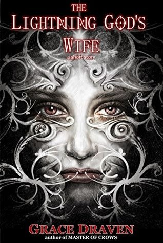 The qwillery december 2014 i started the week with a nice short short story the lightning gods wife by grace draven is a story within a story and starts with martise from dravens fandeluxe Image collections