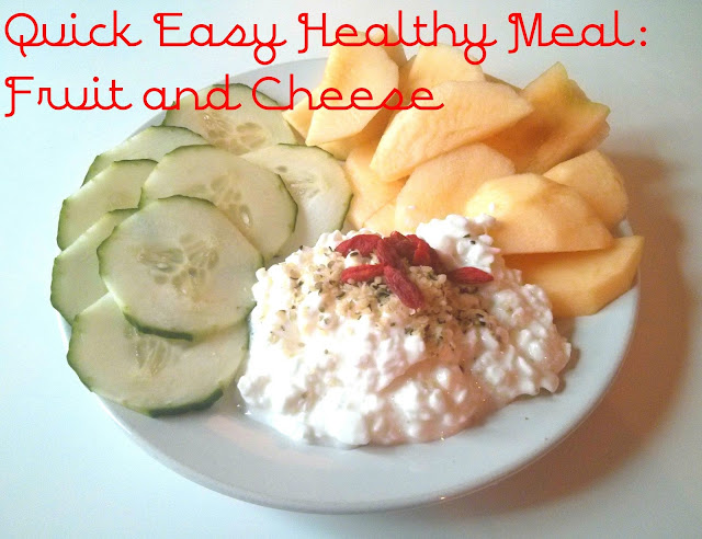 quick easy healthy meal fruit and cheese