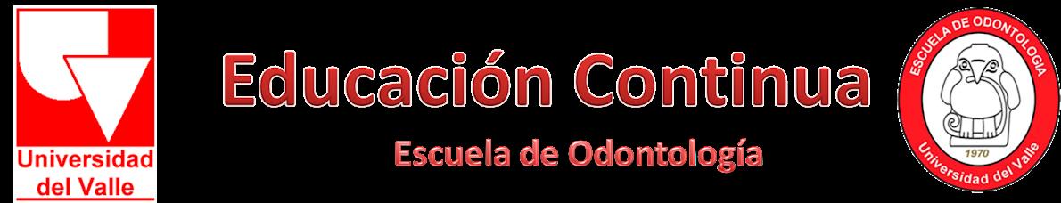 Educación Continua en Odontología Universidad del Valle