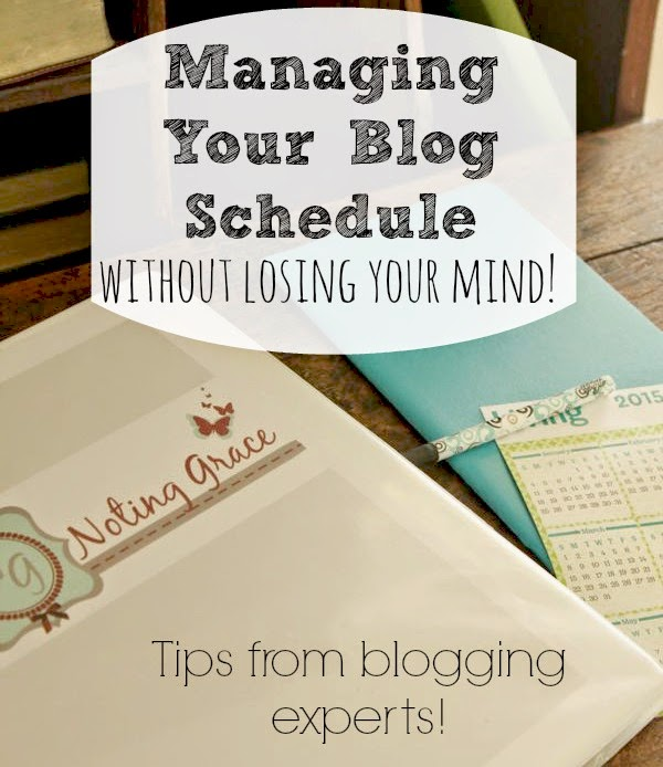 Managing Your Blog Schedule without losing your mind! Tips from blogging experts to help you prioritize your to do list AND still have time to blog!