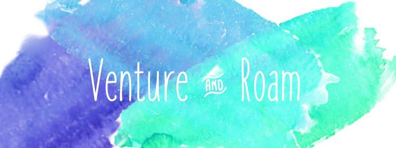 Venture & Roam