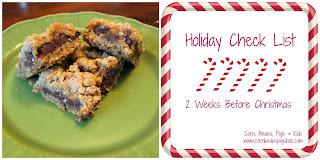 Grandma Joan's Gooey Wonders and 2 Weeks Before Christmas Check List