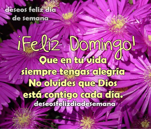 Buenos deseos para un feliz domingo. Saludo con Imagen linda y  frases de aliento cristiano