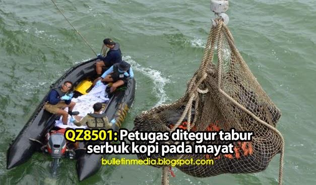 QZ8501: Petugas ditegur, tabur serbuk kopi pada mayat mangsa nahas
