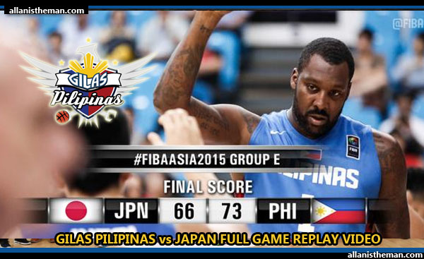 FIBA Asia 2015: Gilas Pilipinas vs Japan FULL GAME REPLAY VIDEO